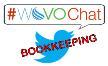 #WoVOChat Today:  Bookkeeping