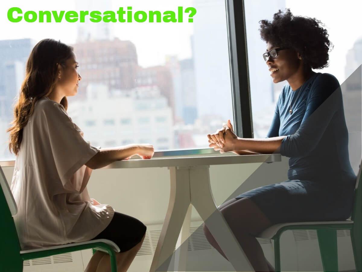 conversation, conversataional,just talking