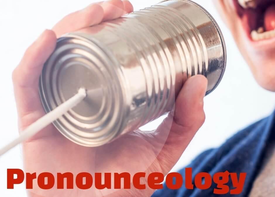 Pronounceology Proud
